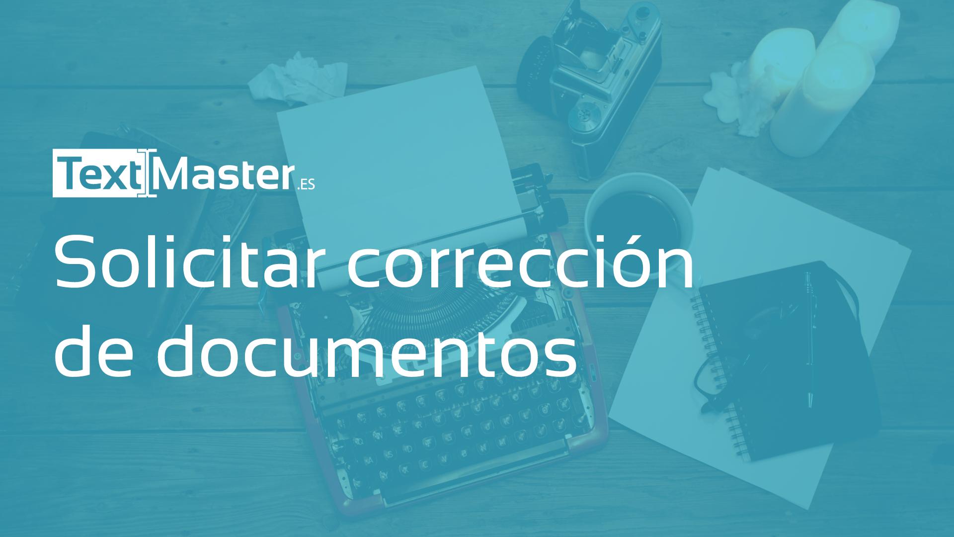 Solicitar correccion de documentos